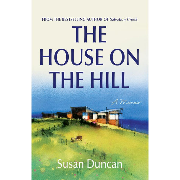 The House on the Hill - Susan Duncan   2020-eala-conference.org
