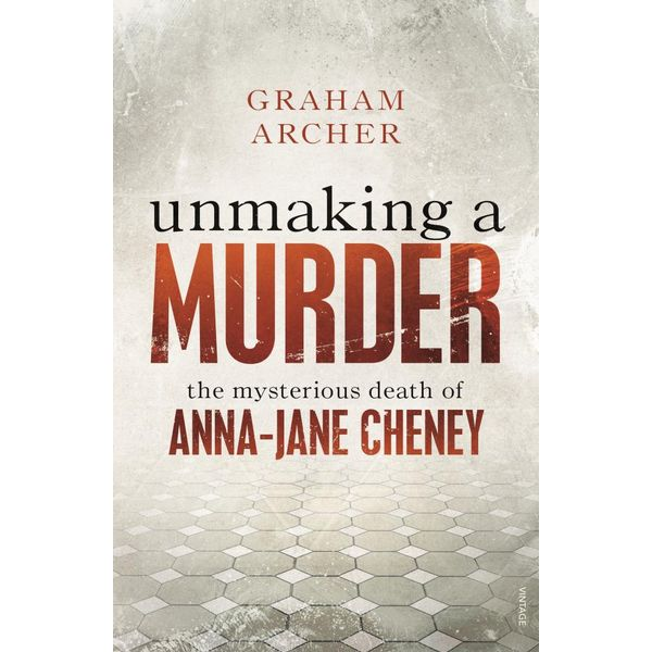 Unmaking a Murder - Graham Archer | 2020-eala-conference.org