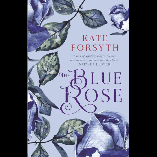 The Blue Rose - Kate Forsyth   Karta-nauczyciela.org
