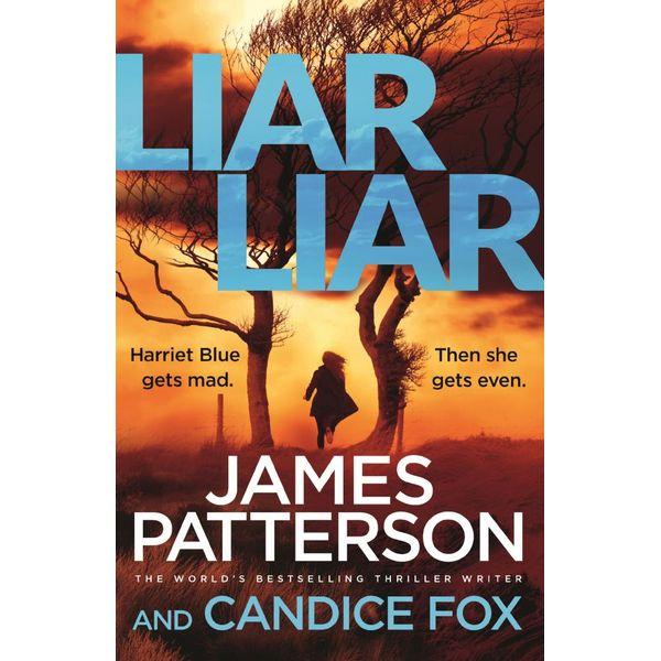 Liar Liar - James Patterson, Candice Fox   2020-eala-conference.org