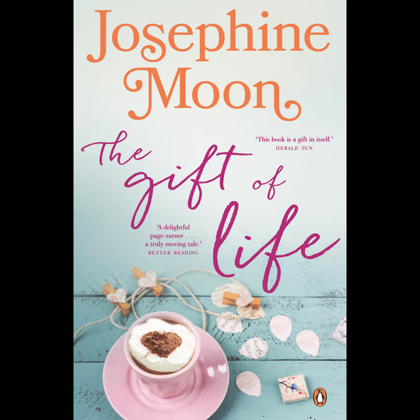 The Gift of Life - Josephine Moon | 2020-eala-conference.org