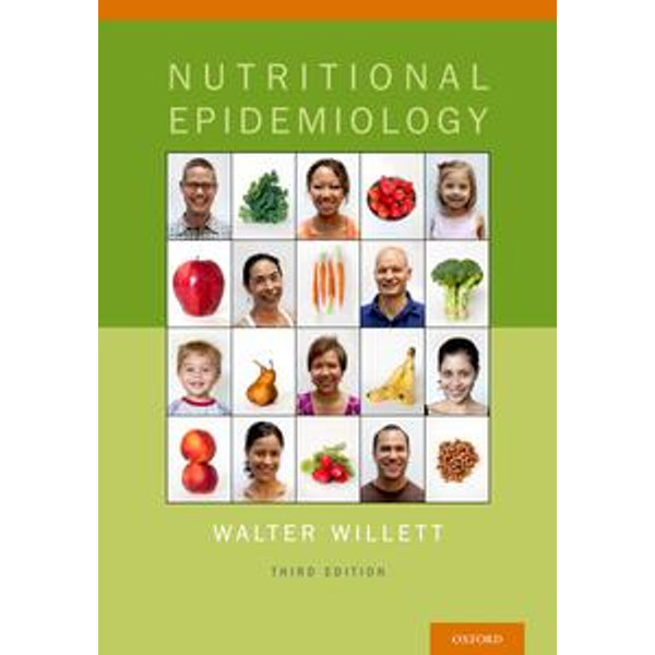 Nutritional Epidemiology - Walter Willett   2020-eala-conference.org