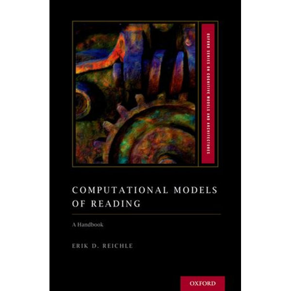 Computational Models of Reading - Erik D. Reichle | 2020-eala-conference.org