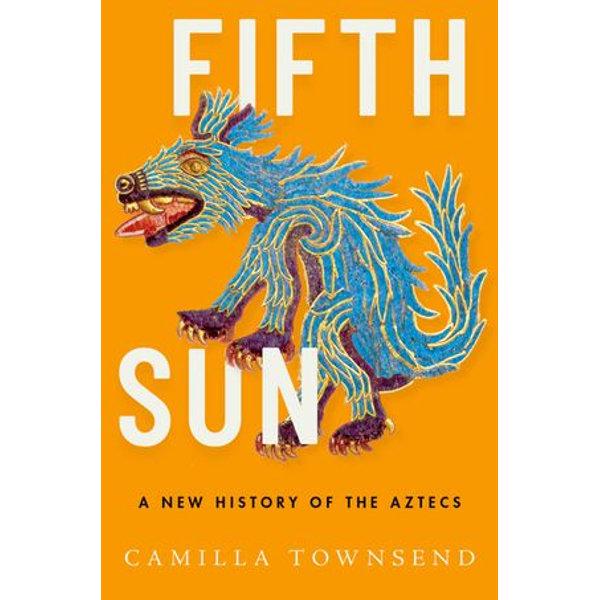 Fifth Sun - Camilla Townsend   Karta-nauczyciela.org