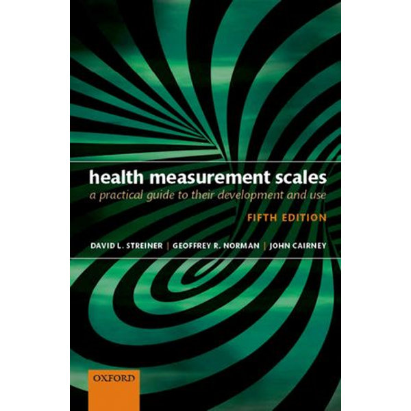 Health Measurement Scales - David L. Streiner, Geoffrey R. Norman, John Cairney | 2020-eala-conference.org