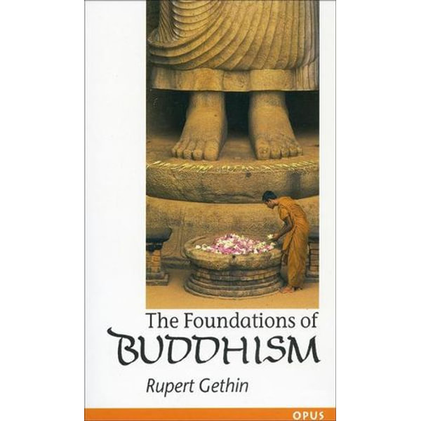 The Foundations of Buddhism - Rupert Gethin | Karta-nauczyciela.org