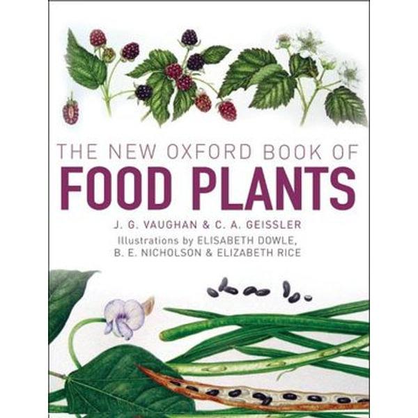The New Oxford Book of Food Plants - John Vaughan, Catherine Geissler   Karta-nauczyciela.org