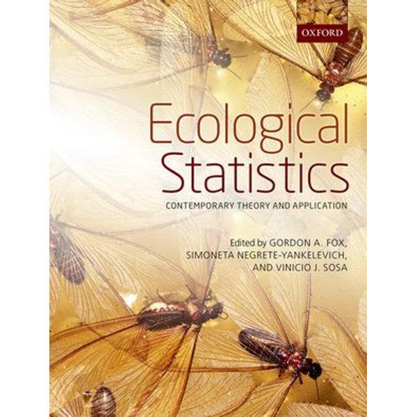 Ecological Statistics - Gordon A. Fox (Editor), Simoneta Negrete-Yankelevich (Editor), Vinicio J. Sosa (Editor) | 2020-eala-conference.org