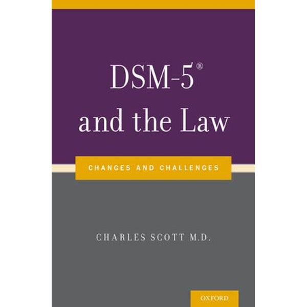 DSM-5® and the Law - Dr Charles Scott (Editor) | Karta-nauczyciela.org