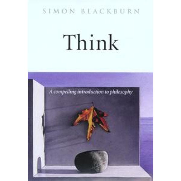 Think: A Compelling Introduction to Philosophy - Simon Blackburn   Karta-nauczyciela.org