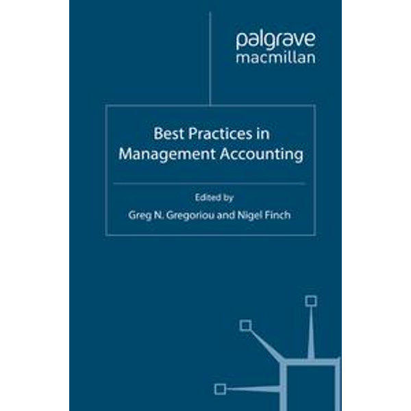 Best Practices in Management Accounting - G. Gregoriou (Editor), N. Finch (Editor)   2020-eala-conference.org