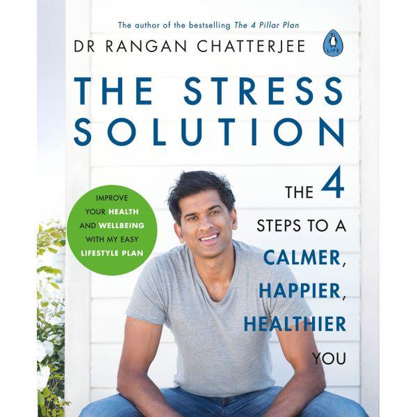 The Stress Solution - Dr Rangan Chatterjee | Karta-nauczyciela.org