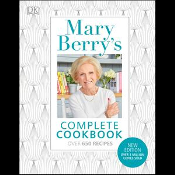 Mary Berry's Complete Cookbook - Mary Berry | 2020-eala-conference.org