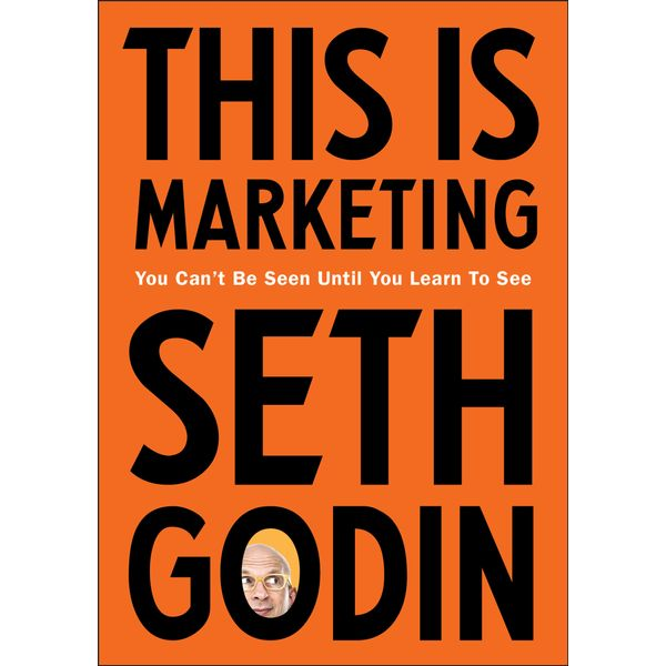 This is Marketing - Seth Godin | 2020-eala-conference.org