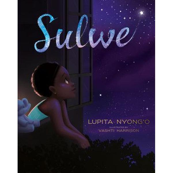 Sulwe - Lupita Nyong'o, Vashti Harrison (Illustrator)   2020-eala-conference.org