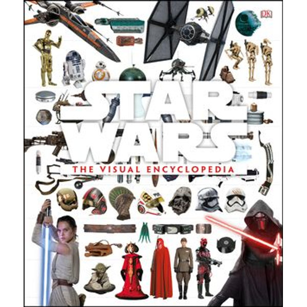 Star Wars The Visual Encyclopedia - Cole Horton, Adam Bray, Tricia Barr   Karta-nauczyciela.org