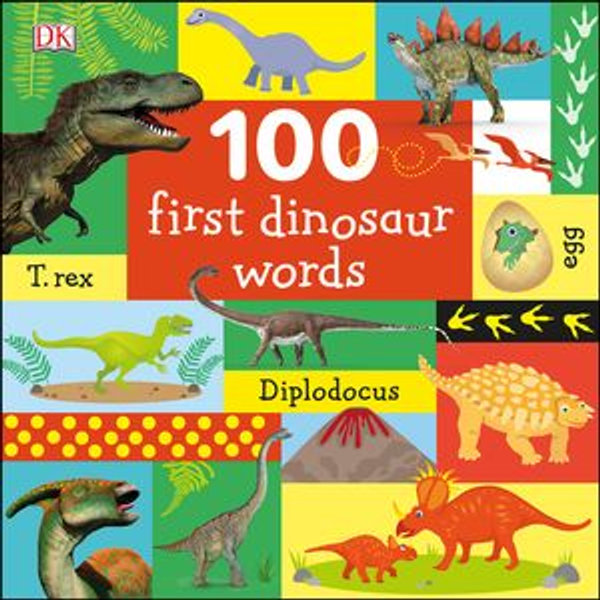 100 First Dinosaur Words - DK   Karta-nauczyciela.org