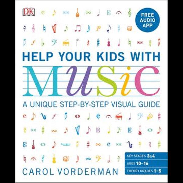 Help Your Kids with Music, Ages 10-16 (Grades 1-5) - Carol Vorderman | Karta-nauczyciela.org