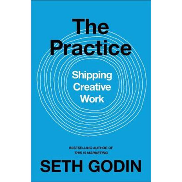 The Practice - Seth Godin   Karta-nauczyciela.org