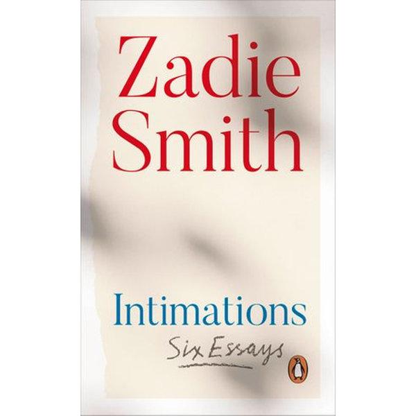 Intimations - Zadie Smith | Karta-nauczyciela.org