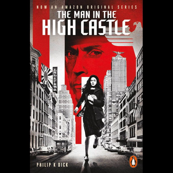 The Man in the High Castle - Philip K. Dick, Eric Brown (Introduction by) | 2020-eala-conference.org