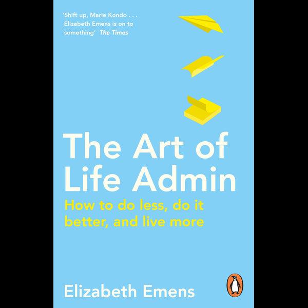 The Art of Life Admin - Elizabeth Emens | 2020-eala-conference.org