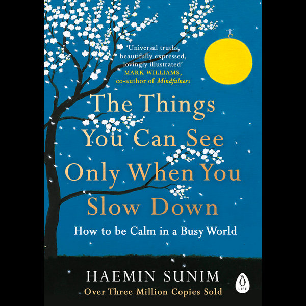 The Things You Can See Only When You Slow Down - Haemin Sunim, Chi-Young Kim (Translator)   Karta-nauczyciela.org