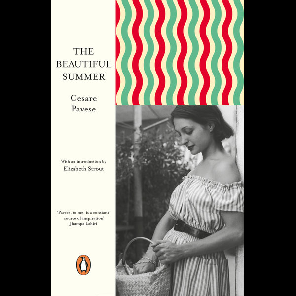 The Beautiful Summer - Cesare Pavese, Elizabeth Strout (Introduction by) | 2020-eala-conference.org