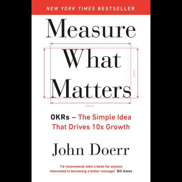 Measure What Matters - John Doerr | 2020-eala-conference.org