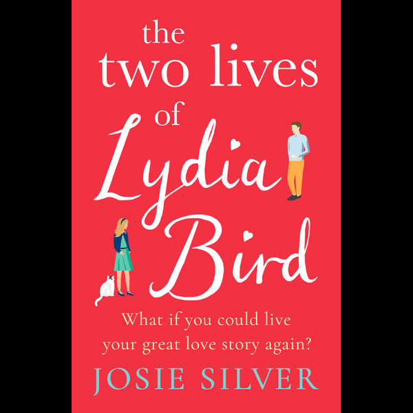 The Two Lives of Lydia Bird - Josie Silver | 2020-eala-conference.org