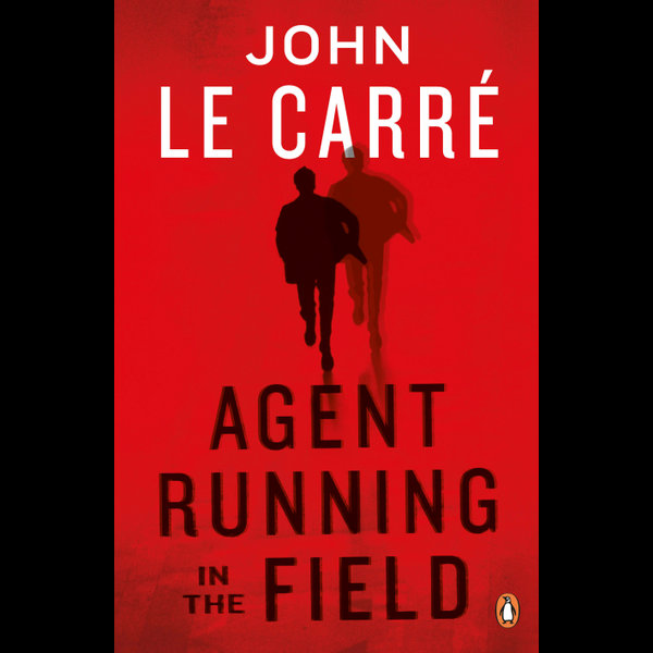 Agent Running in the Field - John le Carré | 2020-eala-conference.org