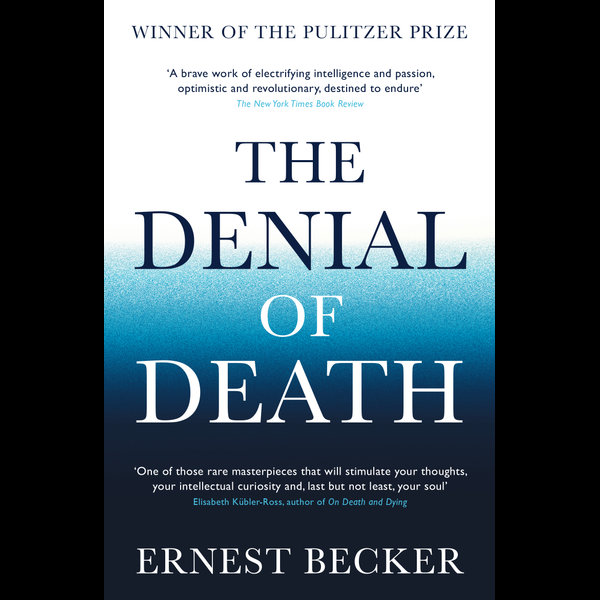 The Denial of Death - Ernest Becker | 2020-eala-conference.org