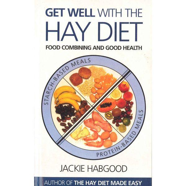 Get Well with the Hay Diet - Jackie Habgood | Karta-nauczyciela.org