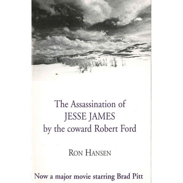 The Assassination of Jesse James by the Coward Robert Ford - Ron Hansen | Karta-nauczyciela.org