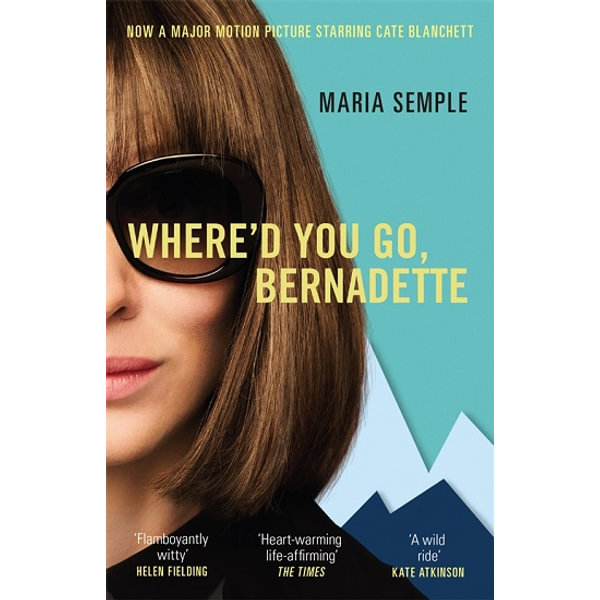 Where'd You Go, Bernadette - Maria Semple | 2020-eala-conference.org