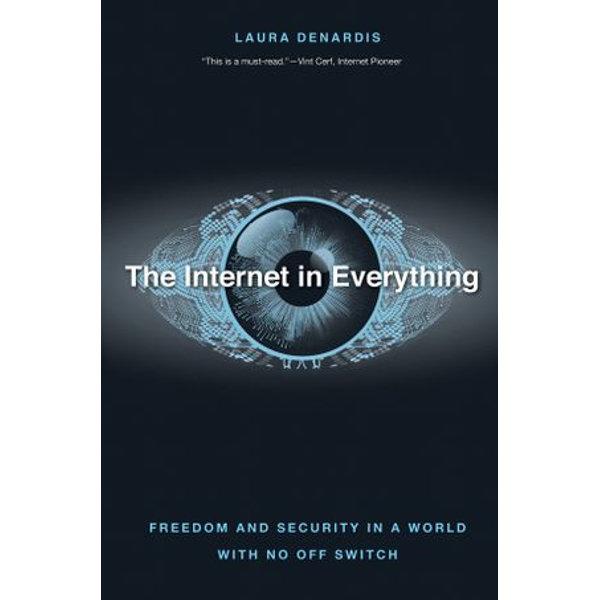 The Internet in Everything - Laura DeNardis | Karta-nauczyciela.org