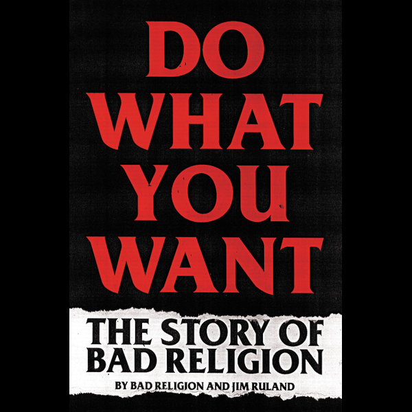 Do What You Want - Bad Religion, Jim Ruland   Karta-nauczyciela.org