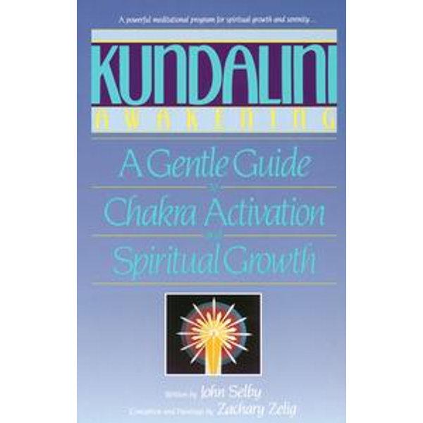Kundalini Awakening - John Selby, Zachary Selig   Karta-nauczyciela.org