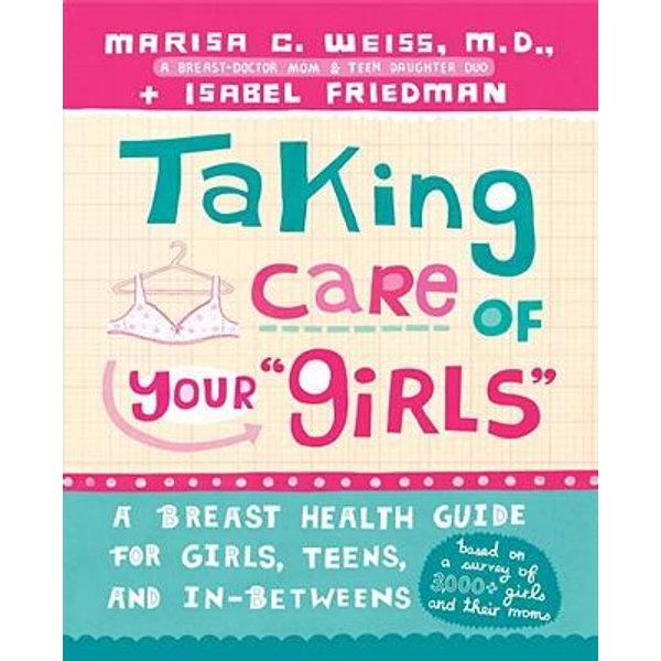 Taking Care of Your Girls - Isabel Friedman   Karta-nauczyciela.org