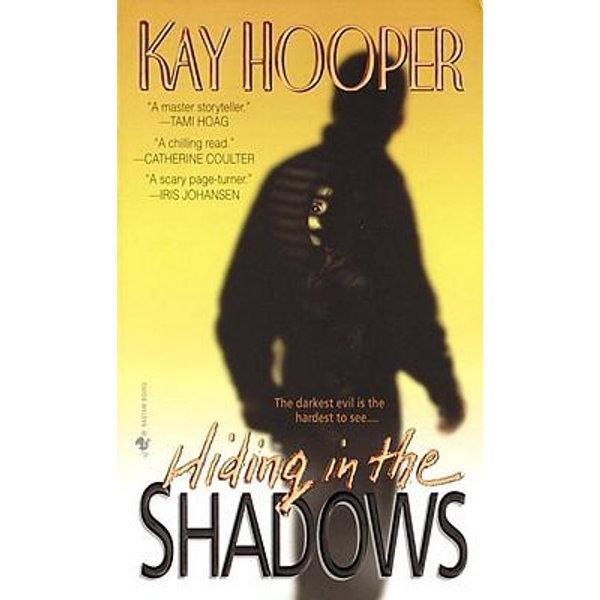 Hiding in the Shadows - Kay Hooper   Karta-nauczyciela.org
