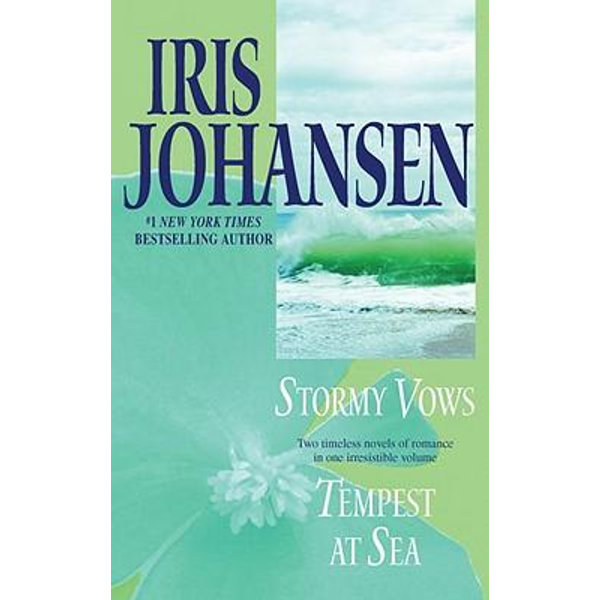 Stormy Vows/Tempest at Sea - Iris Johansen | 2020-eala-conference.org
