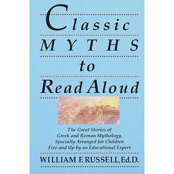 Classic Myths to Read Aloud - William F. Russell | Karta-nauczyciela.org