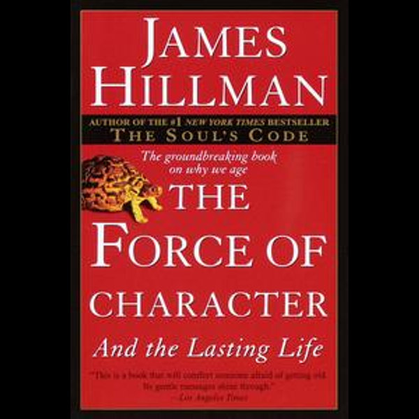 The Force of Character - James Hillman   Karta-nauczyciela.org