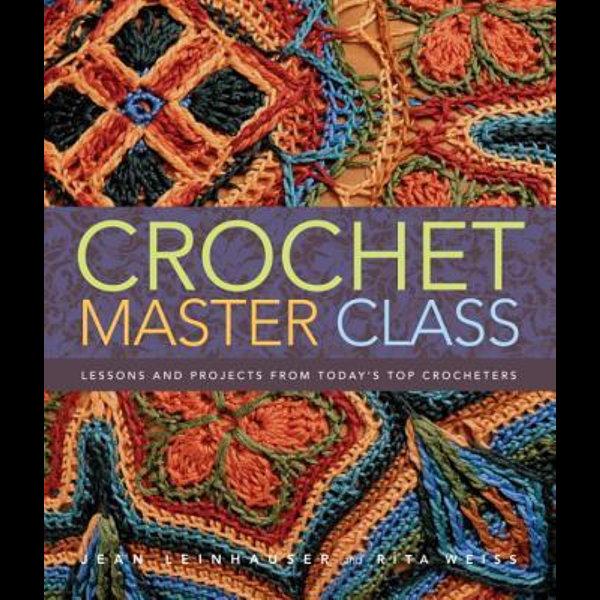 Crochet Master Class - Jean Leinhauser, Rita Weiss   Karta-nauczyciela.org