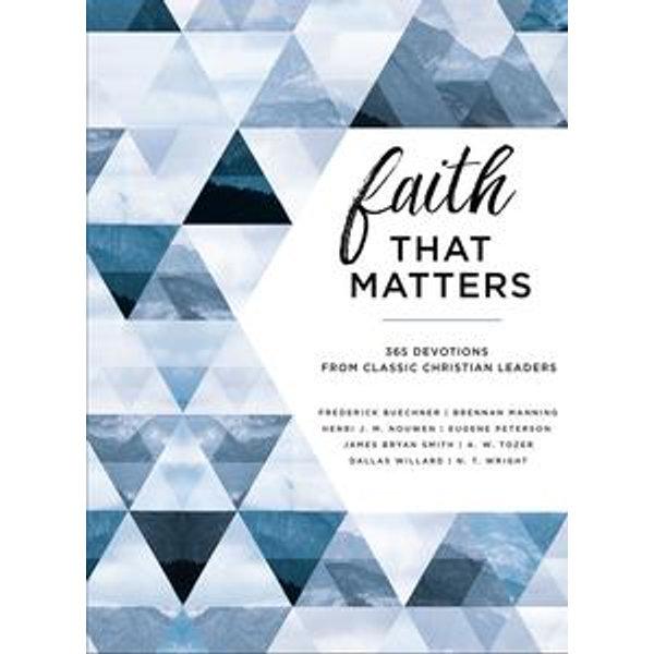 Faith That Matters - Frederick Buechner, Brennan Manning, Henri Nouwen, Eugene H. Peterson, N. T. Wright | Karta-nauczyciela.org