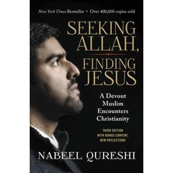 Seeking Allah, Finding Jesus - Nabeel Qureshi, Lee Strobel (Foreword by)   Karta-nauczyciela.org