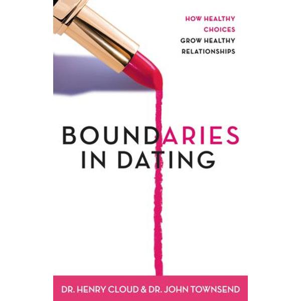 Boundaries in Dating - Henry Cloud, John Townsend   Karta-nauczyciela.org