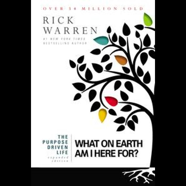 The Purpose Driven Life - Rick Warren | 2020-eala-conference.org