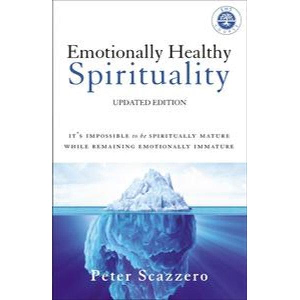 Emotionally Healthy Spirituality - Peter Scazzero | Karta-nauczyciela.org