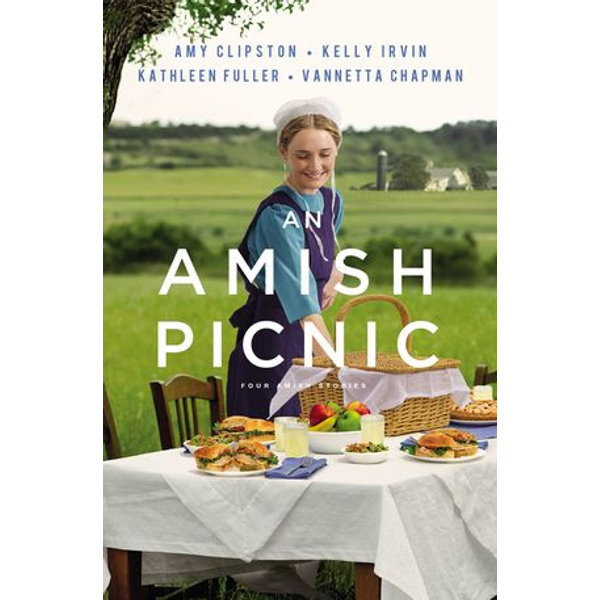 An Amish Picnic - Amy Clipston, Kelly Irvin, Kathleen Fuller, Vannetta Chapman | Karta-nauczyciela.org